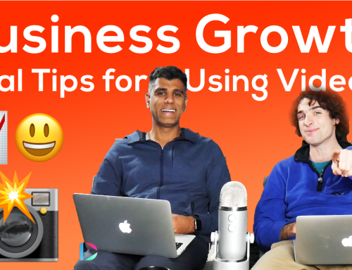 Vital Tips for Using Video for Business Growth