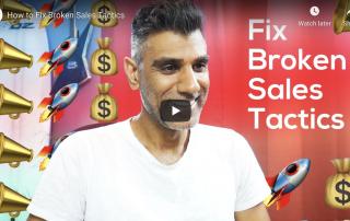 Easy Fixes for Broken Sales Tactics