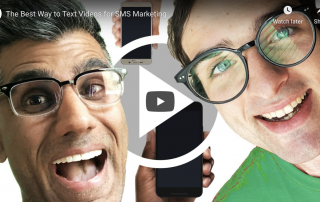 The Best Way to Text Videos for SMS Marketing