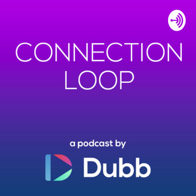 Connection Loop Podcast