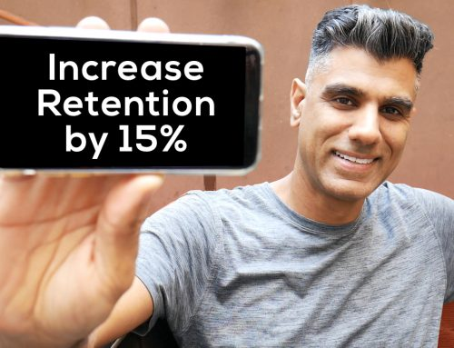 This will increase your customer retention by 15%