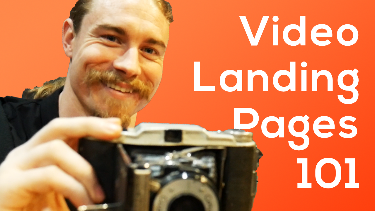 Video Landing Pages 101