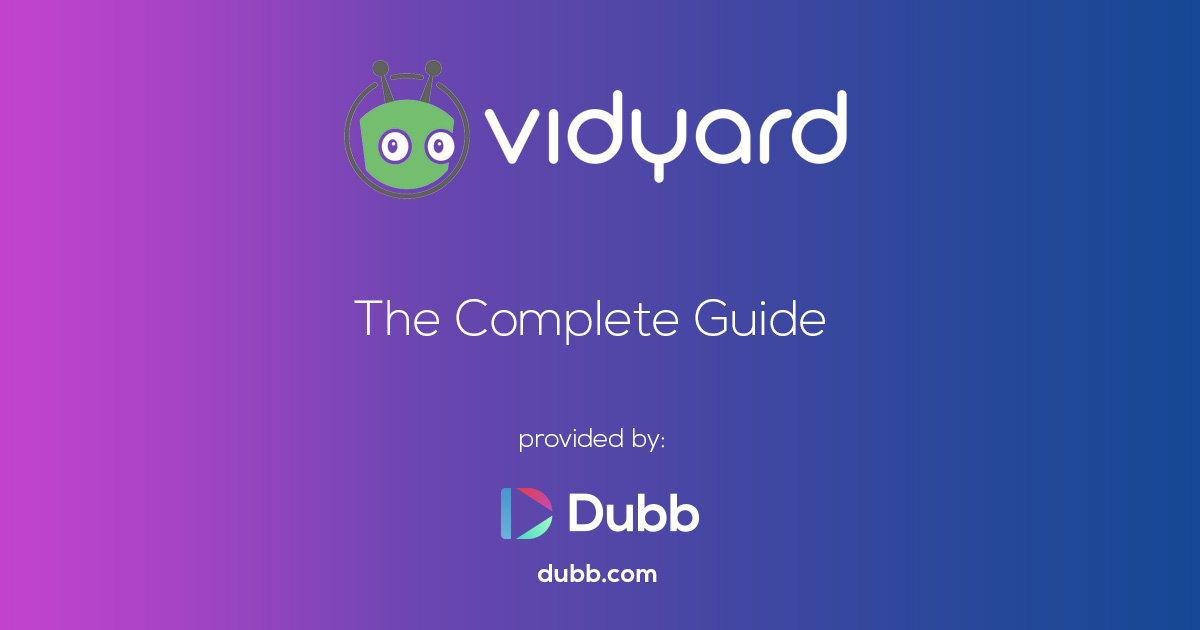 vidyard complete guide